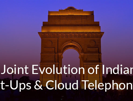 The-Joint-Evolution-of-Indian-Start-Ups- Cloud-Telephony