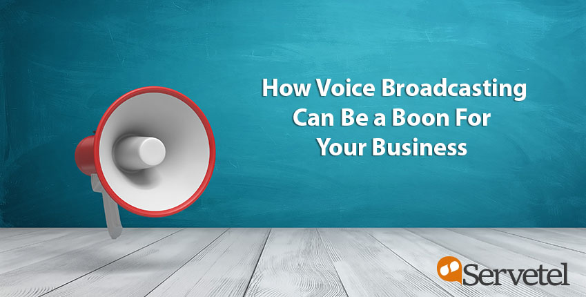 voice-broadcasting-a-boon-for-your-business