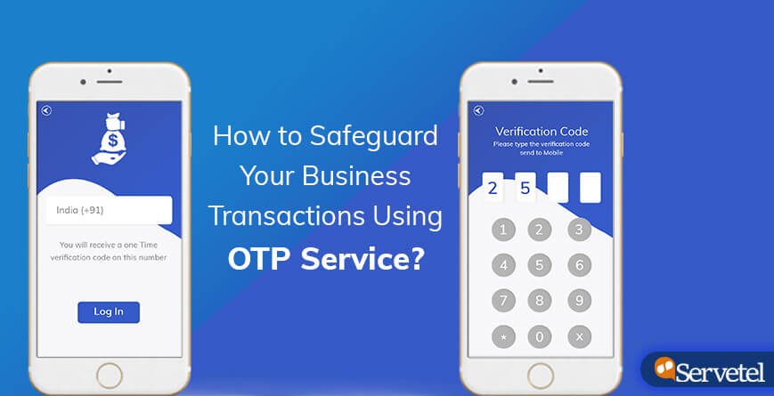 safeguard business transaction using otp service