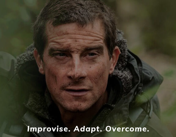 Improvise. Adapt. Overcome