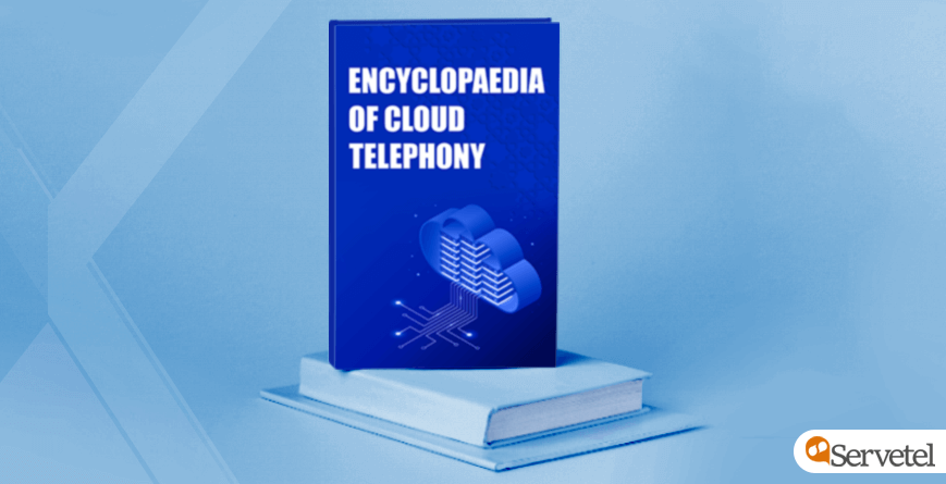 Encyclopaedia of Cloud Telephony—A Comprehensive List with Definitions