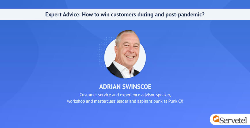 Expert Advice: How to win customers during and post-pandemic